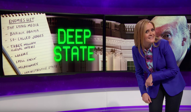 Video: Samantha Bee Dissects Trump's 'Deep State' Conspiracy Fever Dream