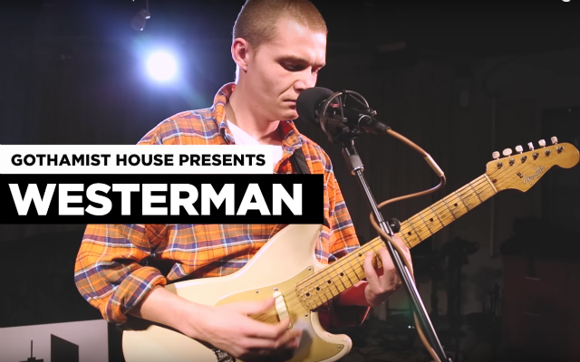 Gothamist House: Westerman Makes His NYC Debut