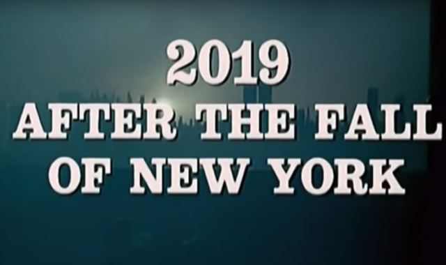 Awesomely Bonkers 1980s Italian Movie Imagines 'The Fall Of New York' In 2019